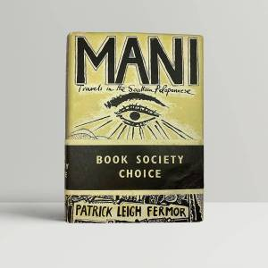 MANI - SIGNED in the year of publication with the wrap-around band Fermor, Patrick Leigh [ ]