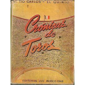 CRONICAS DE TOROS. SEPTIEN GARCIA, Carlos (El tío Carlos, El quinto). [ ] [Hardcover]