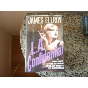 L.A. Confidential Ellroy, James [Fine] [Hardcover]