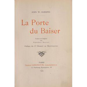 La Porte du Baiser. HARDING, John W. Frédéric Boutet, translator. Robert de MONTESQUIOU, preface. [ ] [Softcover]