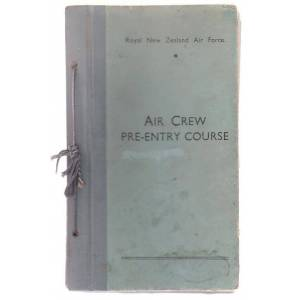 Air Crew Pre-Entry Course Royal New Zealand Air Force [RNZAF]; [E. Caradus (Director of Educational Services)] [Good] [Hardcover]