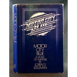 Motor City Blue Estleman, Loren D. [ ] [Hardcover]