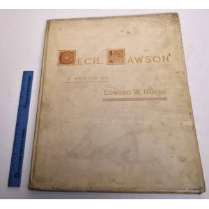Cecil Lawson : A Memoir Edmund W. Gosse ; with illustrations by Hubert Herkomer, J.A. McN. Whistler, and Cecil Lawson [ ] [Hardcover]