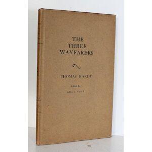 The Three Wayfarers Thomas Hardy [Near Fine] [Hardcover]