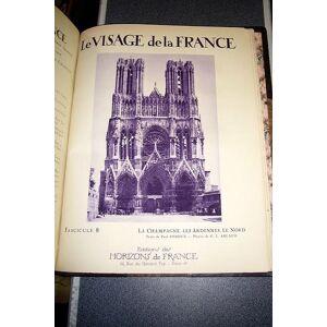 Le Visage de la France (en 1 fort volume in-4° contenant les 18 fascicules) Arlaud, G.L. & Chapelle, Pierre (sous la direction de) & Collectif [ ] [H