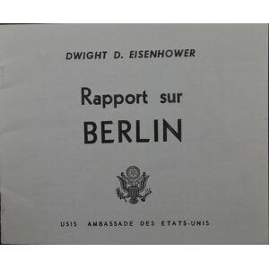 Rapport sur Berlin Eisenhower, Dwight D. [ ] [Softcover]