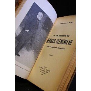 La vie ardente de Georges Clémenceau DUBLY Henry-Louis [ ] [Hardcover]