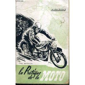 LA PRATIQUE DE LA MOTO - 2ème EDITION BOYENVAL PAUL [Near Fine] [Softcover]
