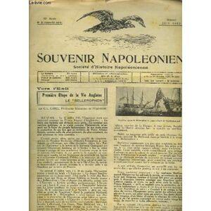 SOUVENIR NAPOLEONIEN N° 25 13E ANNEE JUIN 1950 - Première étape de la vie anglaise le Bellerophon par C.-L.Carel - cérémonies commémoratives de la mo