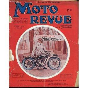 MOTO REVUE ET MOTOCYCLISME AUTOMOBILISME N°262 / 17 MARS - OBTENIR UNE BONNE CARBURATION / PARIS-NICE EN COURS / FAITES DU SIDECAR / MOTEURS A DETENT