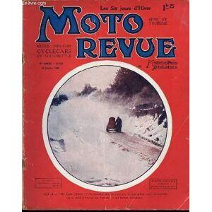 MOTO REVUE ET MOTOCYCLISME AUTOMOBILISME N°255 / 28 JANVIER - MOTOS, SIDE-CARS, CYCLECARS ET VOITURETTES - DEUX TEMPS ET MAGNETO / CARBURATEUR ZENITH