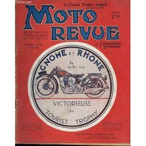 MOTO REVUE ET MOTOCYCLISME AUTOMOBILISME N°274 / 9 JUIN - BOL D'OR 1928 / COURSE DU LIMONEST / A LA CONQUETE DE LA VITESSE : MISE AU POINT DU MOTEUR