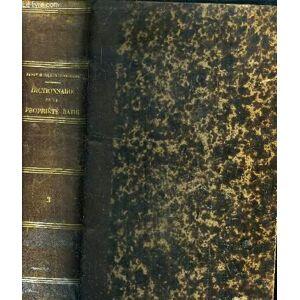 DICTIONNAIRE JURIDIQUE ET PRATIQUE DE LA PROPRIETE BATIE - TOME 3 - RAVON HENRI / COLLET-CORBINIERE G. [Near Fine] [Hardcover]