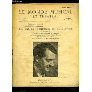 LE MONDE MUSICAL N° 3 - Ne nous endormons pas par A. Mangeot, Grandeur musicale de la France pré-classique par J. Chailley, Nos maitres français de L