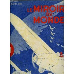Le miroir du monde n° 163 - Les idées de M. Pierre Cot par C.L., Autonomie de l'armée de l'air par le général Barès, Les gardiens de notre ciel par l