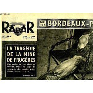 Radar n° 173 - Radar a vu Jo Renucci, le mystérieux témoin de l'affaire de Récy, Capturés sept ans après la guerre, Le passe muraille est a moto, Dan
