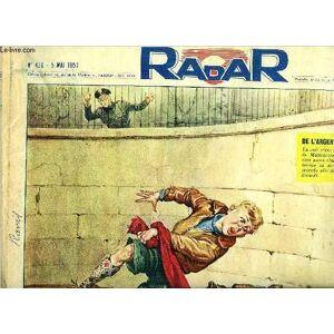 Radar n° 430 - Jordanie, Carrefour effervescent, Successeur d'Edouard Herriot, Mort au champ de courses, Enfin un heureux dénouement, Afin de conserv