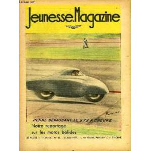 Jeunesse Magazine n° 33 : Notre reportage sur la motos bolides. LUGARO Jean & COLLECTIF [Near Fine] [Softcover]