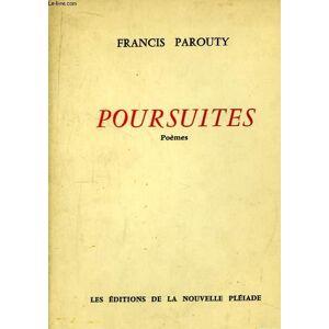 Poursuites. PAROUTY Francis [Near Fine] [Softcover]