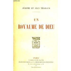 Un royaume de Dieu. THARAUD Jean et Jérôme [Near Fine] [Softcover]