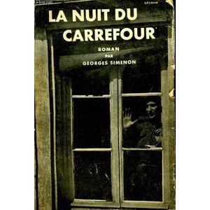La Nuit du Carrefour. SIMENON Georges [Near Fine] [Softcover]
