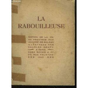 La Rabouilleuse. Scènes de la Vie de Province. BALZAC Honoré de [Near Fine] [Softcover]