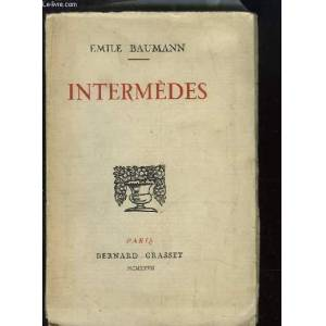Intermèdes. BAUMAN Emile [Near Fine] [Softcover]