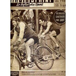 MIROIR SPRINT - N°521 - 4 juin 1956 / Bernard Gauthier : c'est gagné! / les Monneret, chevaliers de la moto / les souvenirs de Robert Joncquet / l'ac