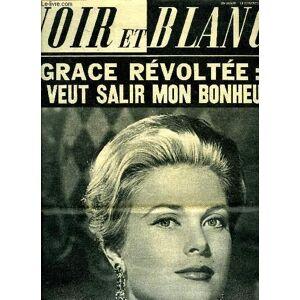 Noir et blanc n° 1006 - Grace de Monaco a Giselle Pascal : non, nous ne salirez pas mon bonheur par Jean Louville, La collaboration : une carotte pou