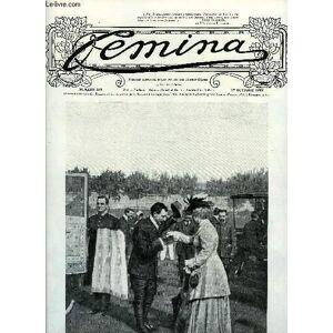 Femina n° 185 - Nos générales, Le carrefour des éventés, Octobre : la rentrée par Marcel Prévost, Les vendredis de Femina par Mme Catulle Mendès, L'é
