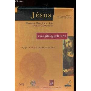 Jésus - Evangiles é Peintures : Voyage interactif sur les pas de Jésus (cd-rom) Rochefort Jean [Near Fine] [Softcover]