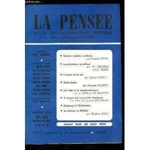 La pensée - nouvelle série n° 64 - Au carrefour de la science et de l'humanité, Genève capitale nucléaire par Francis Netter, Le problème de la causa