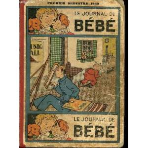 Le journal de Bébé - album - 1er semestre 1939 - n°374 à 400 Collectif - Thévenin [Near Fine] [Hardcover]