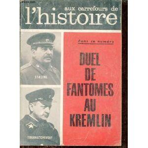 Aux carrefours de l'histoire n°51 mars 1962 - Staline et Hitler contre Toukhatchevsky - Victoria et la France - Annibal de l'Ebre au Pô - a Wassy il
