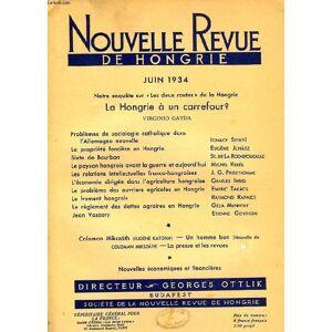 NOUVELLE REVUE DE HONGRIE, TOME LI, 1re LIVRAISON, JUIN 1934, LA HONGRIE A UN CARREFOUR ?, VIRGINIO GAYDA COLLECTIF [Near Fine] [Softcover]