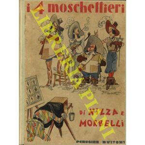 I quattro moschettieri. Illustrazioni di Angelo Bioletto. NIZZA & MORBELLI - [ ]