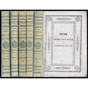 Opere inedite e rare di Vincenzo Monti Monti Vincenzo [Fine] [Hardcover]