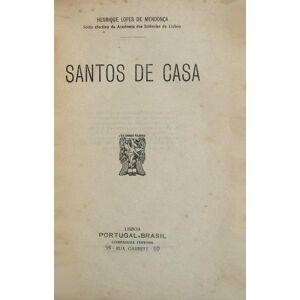 SANTOS DE CASA. LOPES DE MENDONÇA. (Henrique) [Good] [Hardcover]