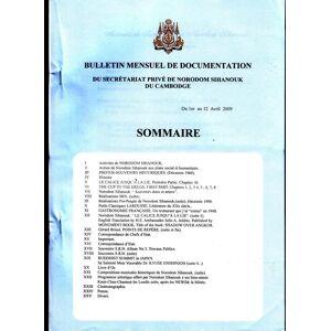BULLETIN MENSUEL DE DOCUMENTATION 1er AVRIL - 31 MAI 2009 (NORODOM Sihanouk ) [ ]