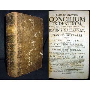 Sacrosanctum Concilium Tridentinum, Additis Declarationibus Cardinalium Concilii Interpretum, ex ultima recognition Joannis Sotealli Theologi, Horati
