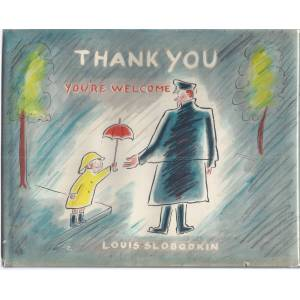 Thank You, You're Welcome Slobodkin, Louis [Fine] [Hardcover]