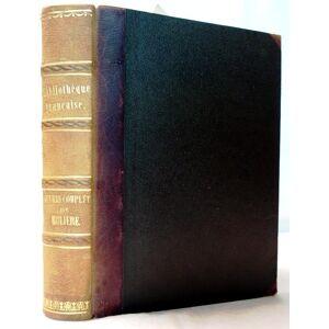 Oeuvres completes de Molière avec des notes de tous les commentateurs. Molière, (eigentlich Jean-Baptiste Poquelin [ ] [Hardcover]