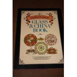 The Silber & Fleming Glass & China Book   [Fine] [Hardcover]