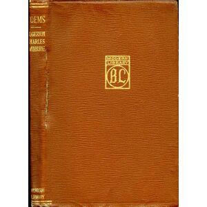 POEMS (of SWINBURNE) ML# 23.1, 1920 Edition with 100 Titles Listed at Back. SWINBURNE, ALGERNON CHARLES, Written By: English poet, playwright, noveli