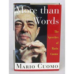 More Than Words Cuomo, Mario [Fine] [Hardcover]