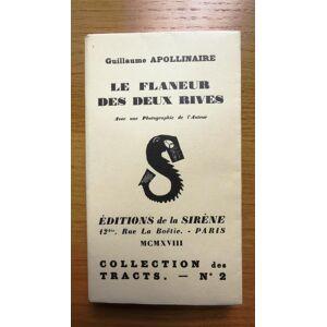 Le flâneur des deux rives. Avec une photographie de l'auteur. APOLLINAIRE (Guillaume) [Fine] [Softcover]