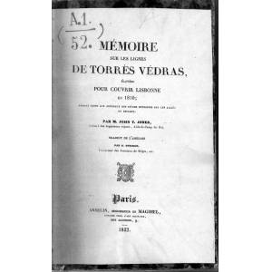 memoire sur les lignes de torres vedras elevees pour couvrir lisbonne en 1810 m.john t.jones -traduit de l anglais par m.gosselin- [Good] [Hardcover]