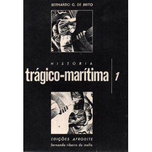 Historia tragico-maritima-2 volumes- Bernardo G.de Brito [Very Good] [Softcover]