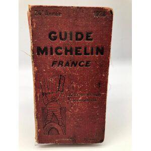 Michelin Guide Michelin France 1928 collectif [Near Fine] [Hardcover]