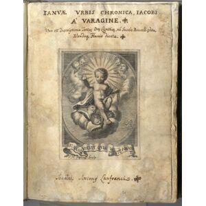"""IANUAE URBIS CHRONICA IACOBI A' VARAGINE. JACOPO DA, VARAZZE. [ ] [Hardcover]"